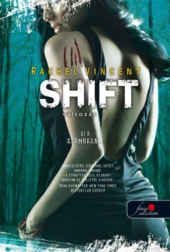 Shift - Változás - Rachel Vincent pdf epub