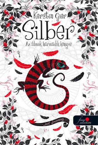 Kerstin Gier - Silber - Az álmok harmadik könyve - kemény kötés