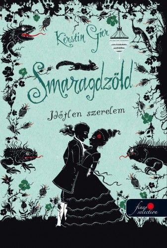 Smaragdzöld - Időtlen szerelem 3.