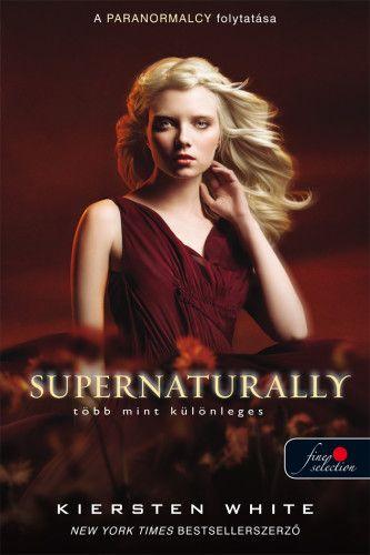 Supernaturally - Több mint különleges - Természetfölötti 2.