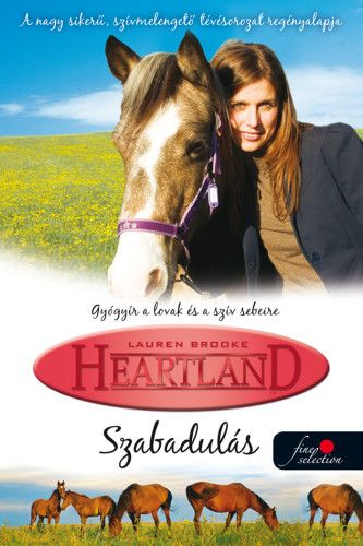Szabadulás - Heartland 3. - Lauren Brooke |