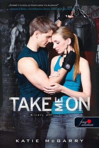 Take Me On - Kísérj el! (Feszülő húr 4.)