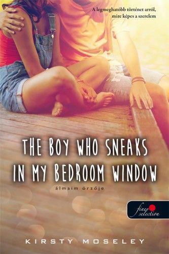 The Boy Who Sneaks In My Bedroom Window - Álmaim őrzője