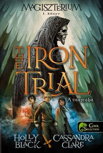 Cassandra Clare - The Iron Trial - Vaspróba