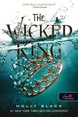 The Wicked King - A gonosz király - A levegő népe 2.