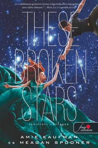 These Broken Stars - Lehullott csillagok - Amie Kaufman pdf epub