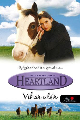 Heartland 2. - Vihar után