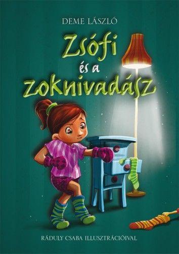 Zsófi és a zoknivadász - Deme László pdf epub