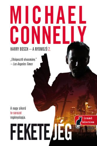 Fekete jég - Harry Bosch esetei 2. - Michael Connelly pdf epub