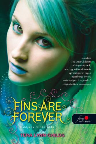 Fins Are Forever - Hableány mindörökké - Hableányok kíméljenek 2.