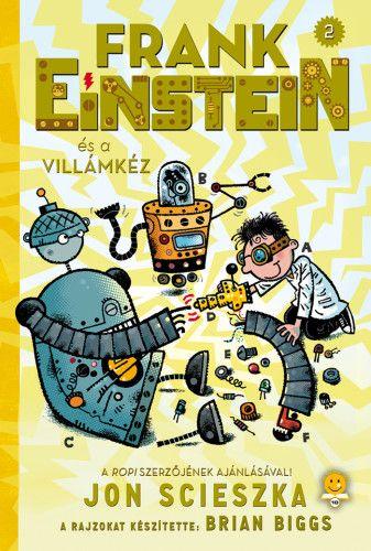 Frank Einstein és a Villámkéz - Frank Einstein 2.