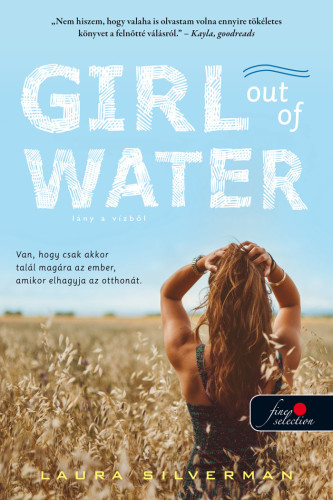 Girl out of Water - Lány a vízből - Laura Silverman |