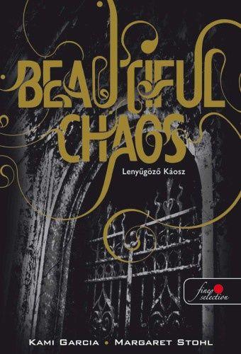 Beautiful Chaos - Lenyűgöző Káosz
