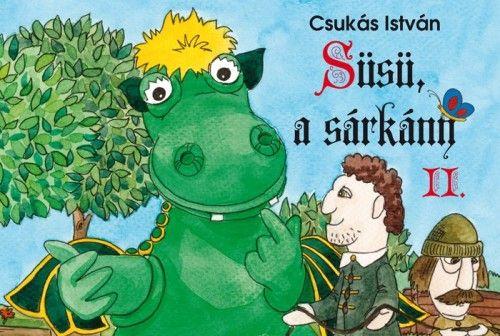 Süsü, a sárkány II.