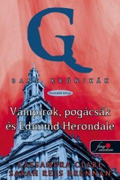 Bane krónikák 3 - Vámpírok, pogácsák és Edmund Herondale - Cassandra Clare pdf epub