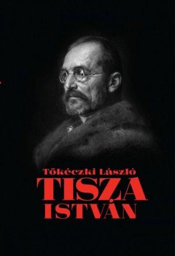 Tisza István eszmei, politikai arca