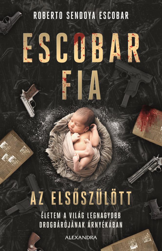 Escobar fia: az elsőszülött