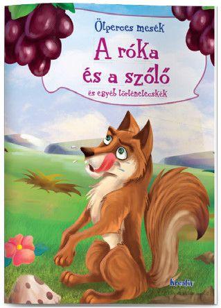 A róka és a szőlő és egyéb történetecskék -  pdf epub