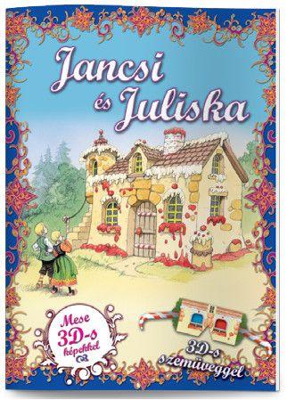 Jancsi és Juliska - Mese 3D-s képekkel