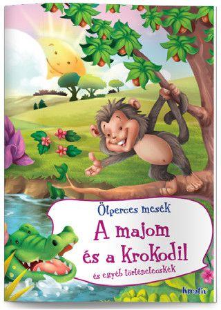 A majom és a krokodil és egyéb történetecskék