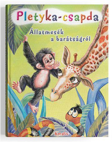 Pletyka-csapda - Állatmesék a barátságról - Medana Croitoru |