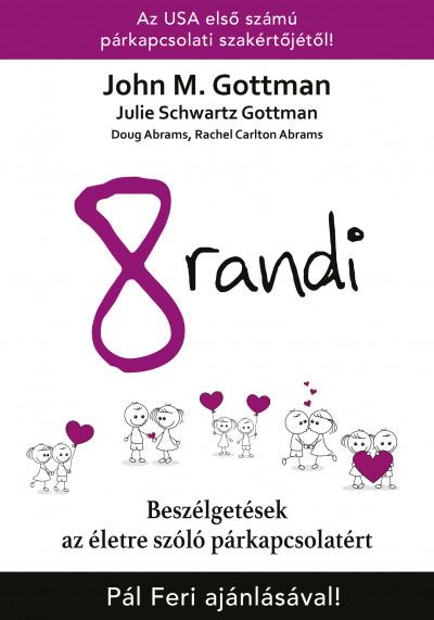 8 randi - Beszélgetések az életre szóló párkapcsolatért - John M. Gottman pdf epub