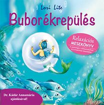 Buborékrepülés - relaxációs mesekönyv