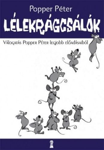 Lélekrágcsálók - Dr. Popper Péter pdf epub