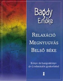Relaxáció, megnyugvás, belső béke (CD melléklettel) - Dr. Bagdy Emőke |