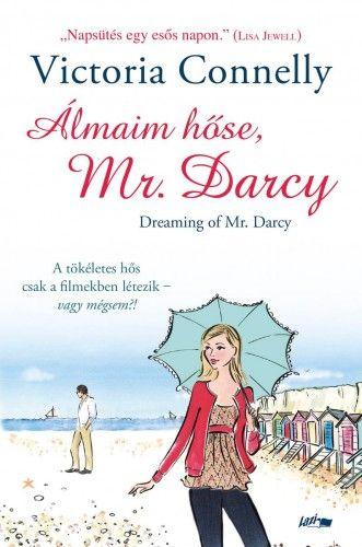 Álmaim hőse, Mr. Darcy