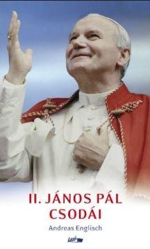 II.János Pál csodái