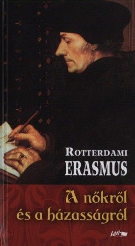 A nőkről és a házasságról - Rotterdami Erasmus pdf epub