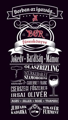 A bor füveskönyve - Borban az igazság - Praznovszky Mihály pdf epub