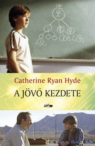 A jövő kezdete - Catherine Ryan Hyde pdf epub