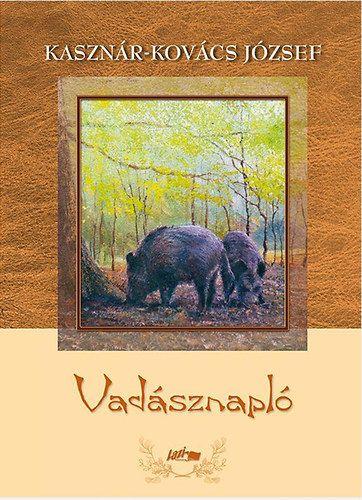 Vadásznapló - Kasznár-Kovács József pdf epub