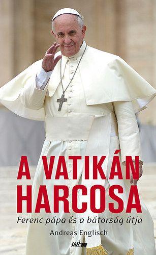 A vatikán harcosa