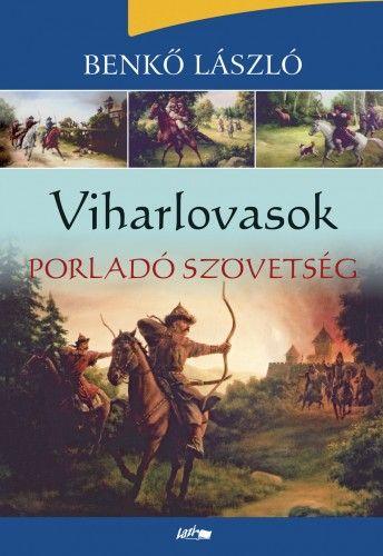 Viharlovasok - Porladó szövetség