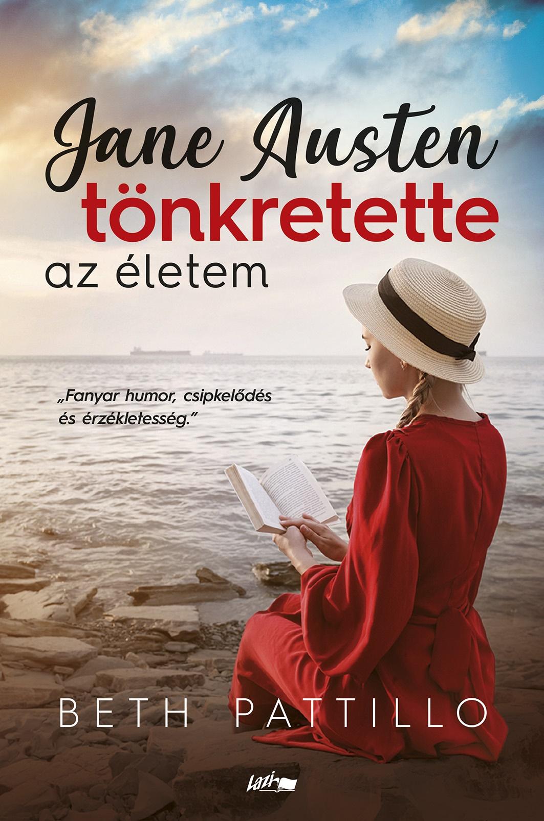 Jane Austen tönkretette az életem