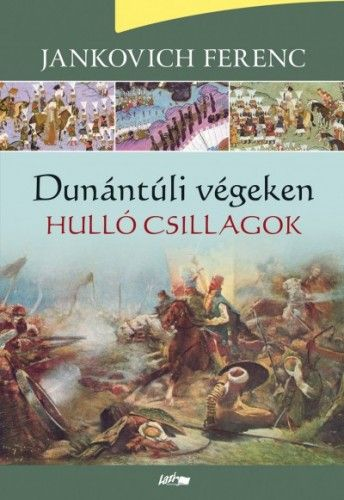 Dunántúli végeken - Hulló csillagok - Jankovich Ferenc pdf epub