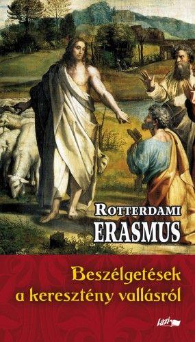 Beszélgetések a keresztény vallásról - Rotterdami Erasmus pdf epub