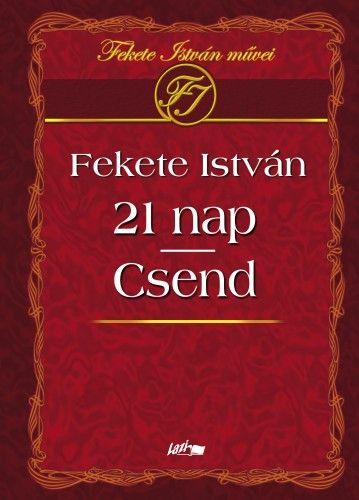 21 nap - Csend - Fekete István pdf epub