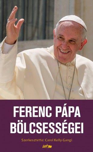 Ferenc Pápa bölcsességei
