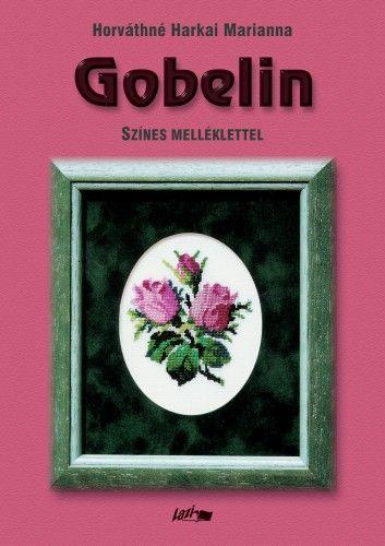 Gobelin - Horváthné Harkai Marianna pdf epub