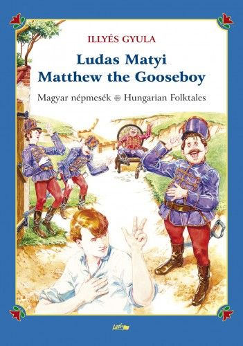 Ludas Matyi - Matthew the Gooseboy - Magyar népmesék - Hungarian folktales