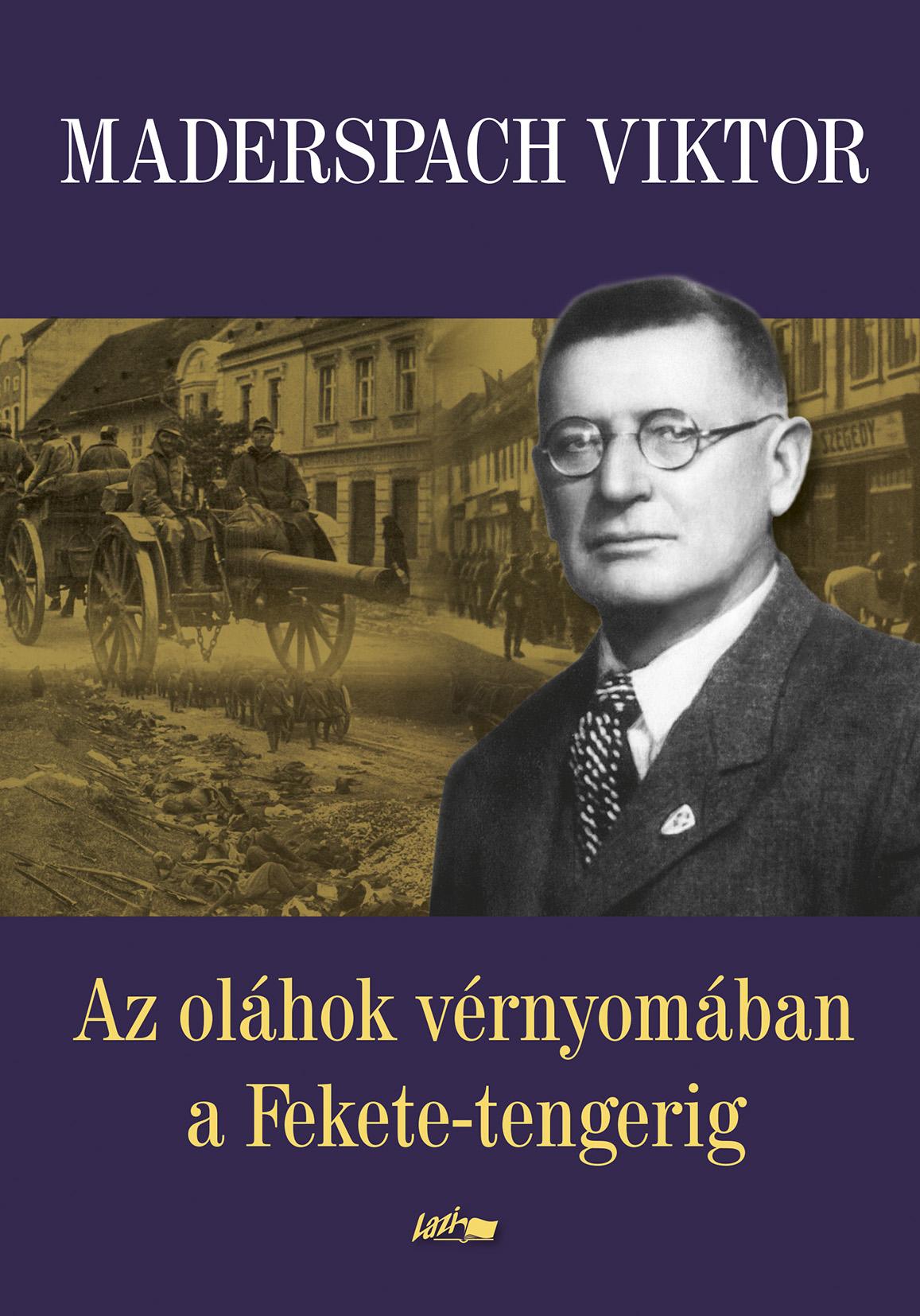 Az oláhok vérnyomában a Fekete-tengerig - Maderspach Viktor pdf epub
