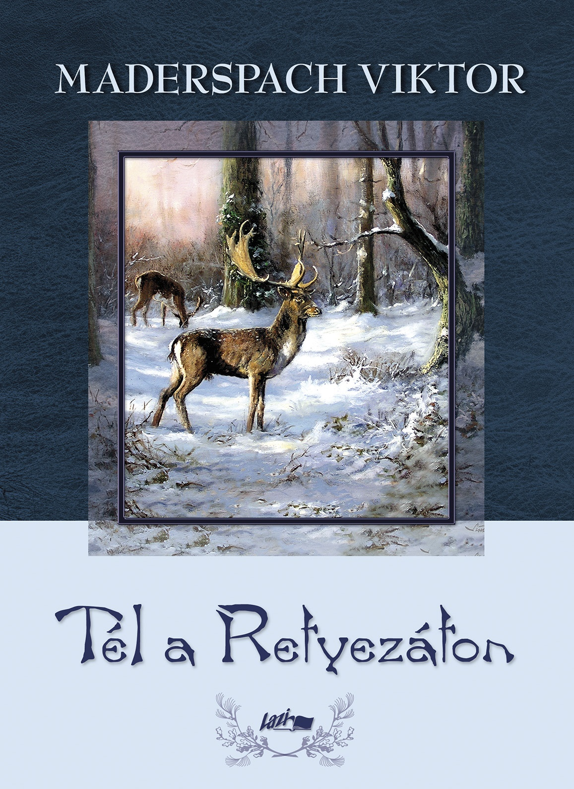 Tél a Retyezáton - Maderspach Viktor |