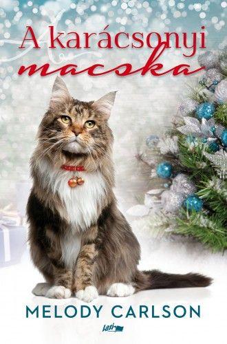 A karácsonyi macska - Melody Carlson |