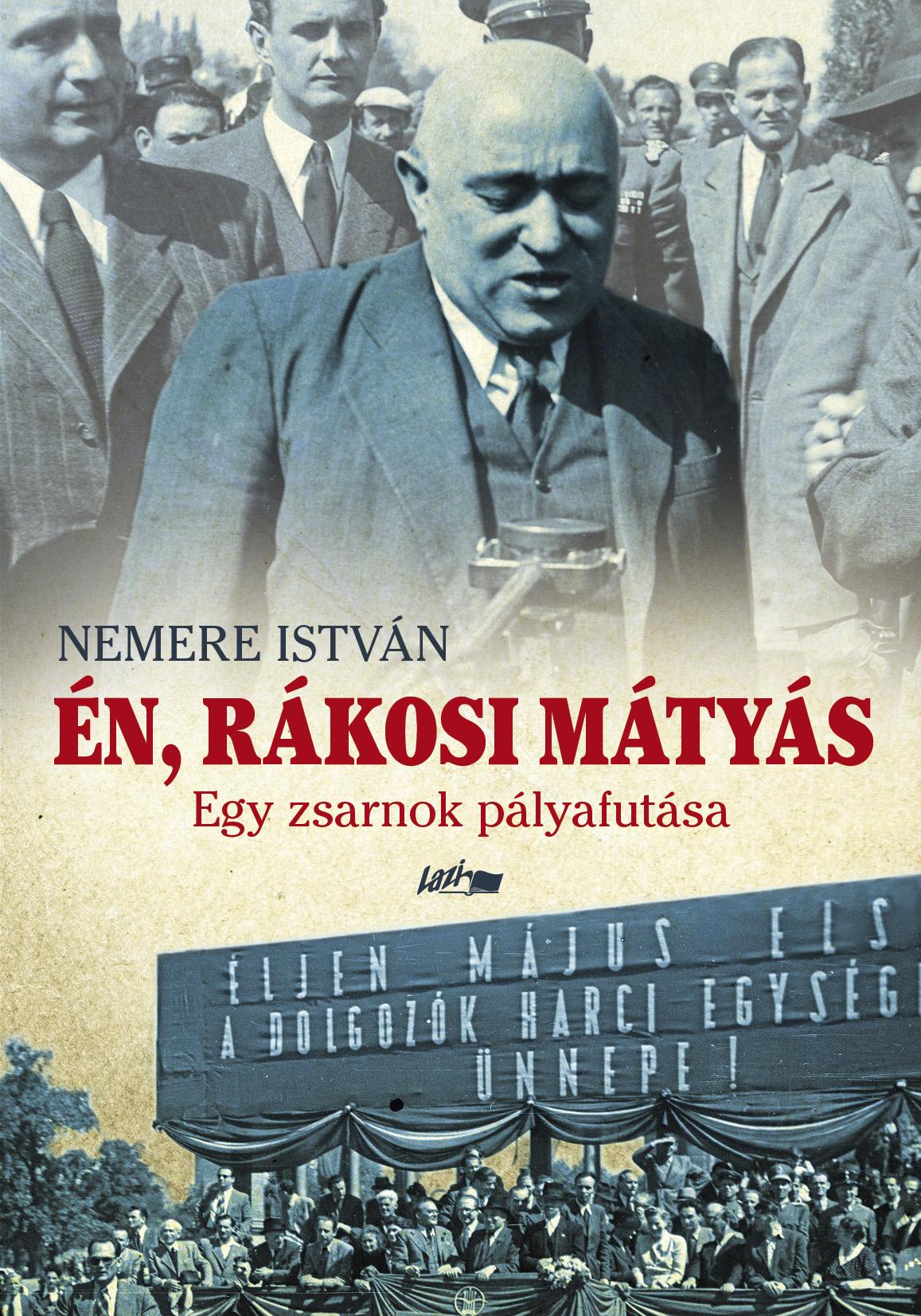 Én, Rákosi Mátyás