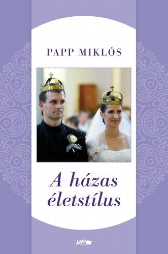 A házas életstílus
