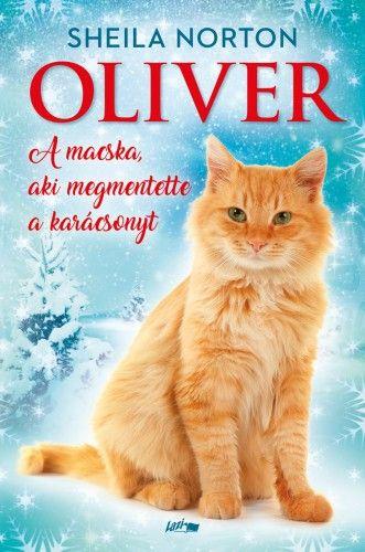 Oliver - A macska, aki megmentette a karácsonyt